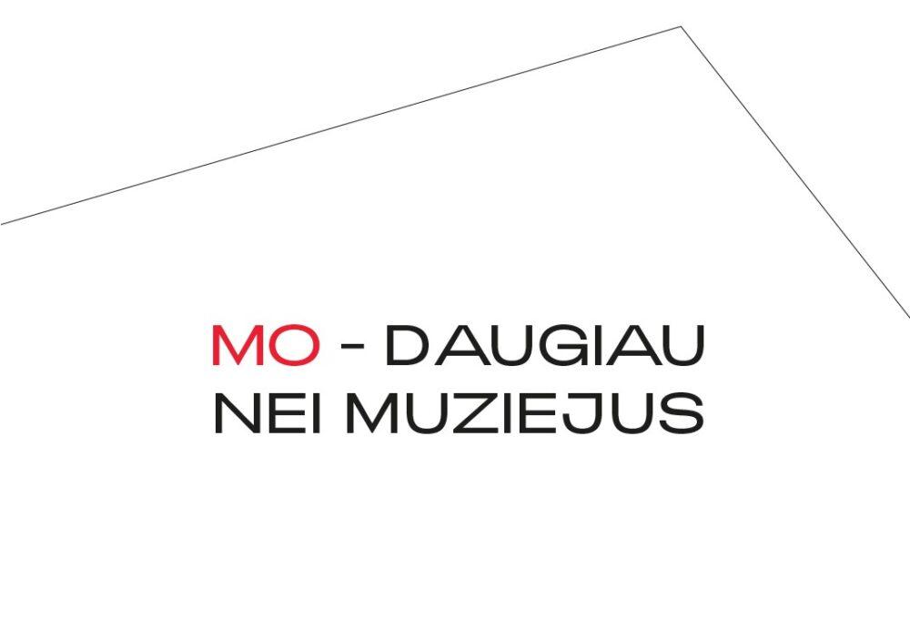 MO | daugiau | nei | muziejus
