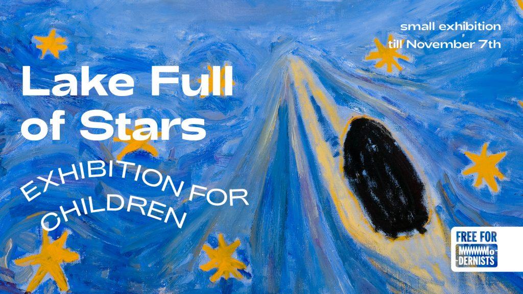 Exhibition for children   Lake Full of Stars   MO Museum