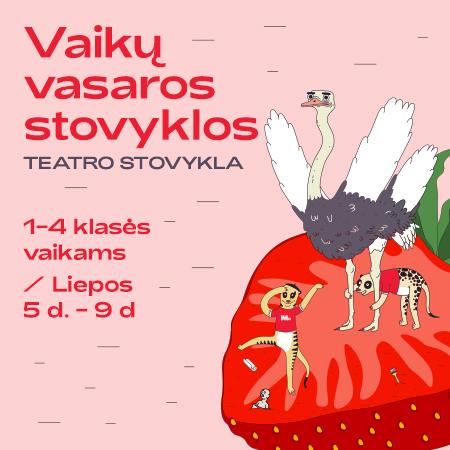 MO vasaros vaikų stovyklos | Teatro stovykla | 1-4 kl.