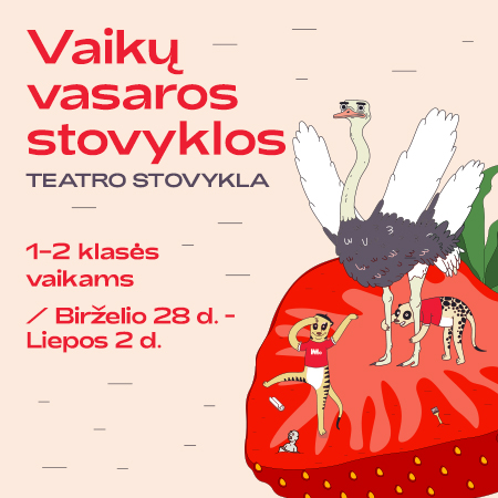 MO vasaros vaikų stovyklos | Teatro stovykla | 1-2 kl.