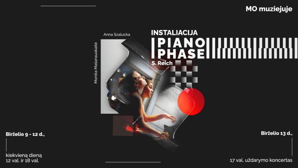 Piano phase   MO muziejus